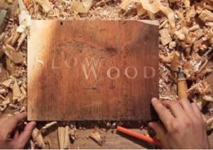 slow.wood